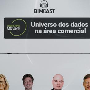 BIMCast #6 Universo dos dados na área comercial
