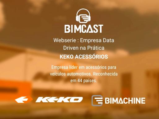 #BIMCast 3 - Empresas Data Driven na Prática: Case Keko Acessórios