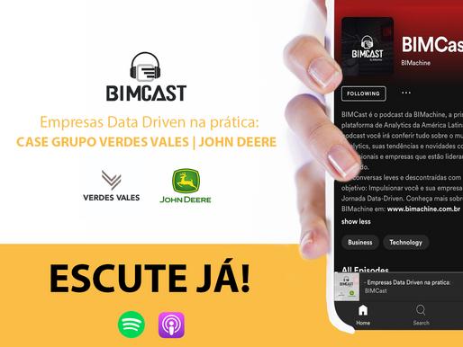 BIMCast #1 - Empresas Data Driven na Prática: Case Grupo Verdes Vales / John Deere