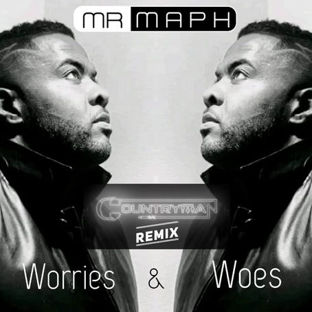 Worries & Woes (Countryman Remix)