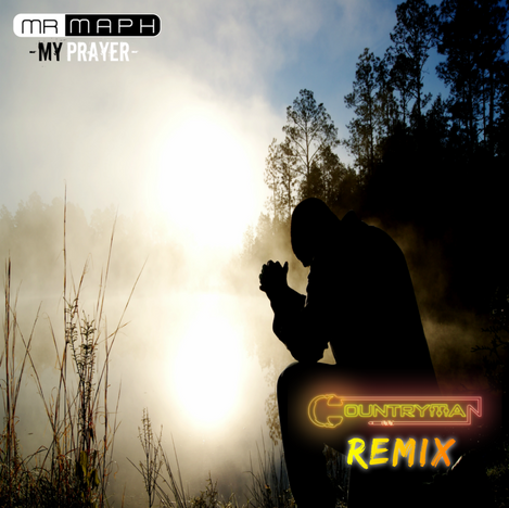 'My Prayer' - Mr MAPH