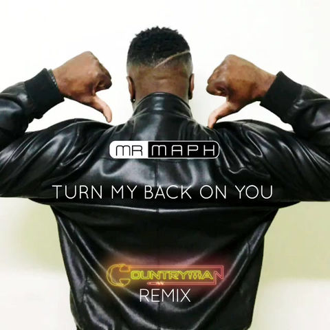 Turn My Back On You (Countryman Remix)