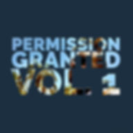 Permission Granted Vol. 1.jpg