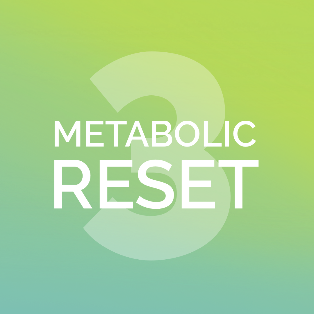 SESSION 3 - Metabolic RESET Course