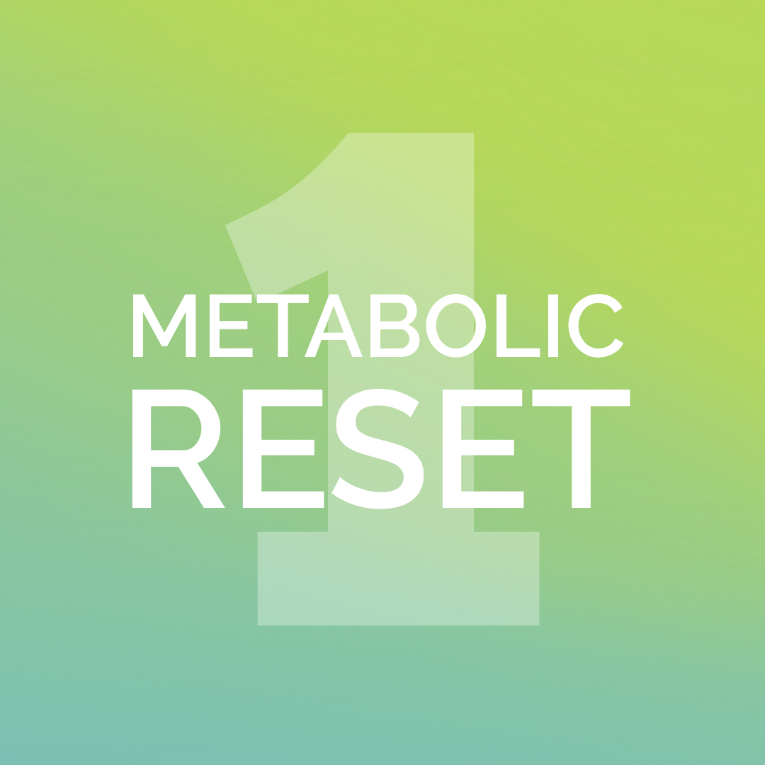 SESSION 1 - Metabolic RESET Course