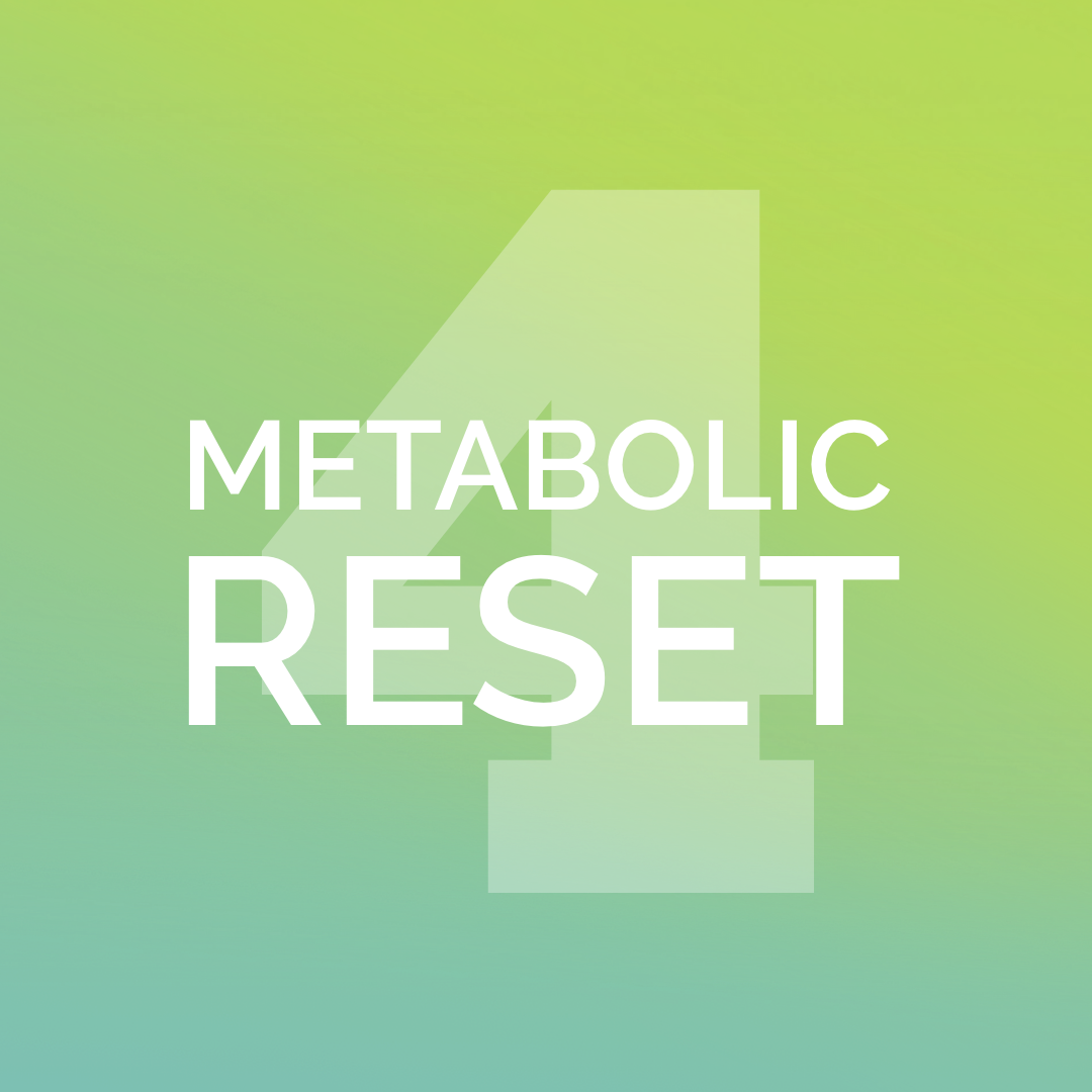 SESSION 4 - Metabolic RESET Course