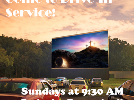 Drive-In Worship Returns Easter Sunday