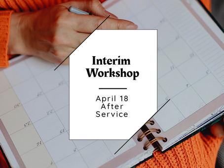 Interim Workshop
