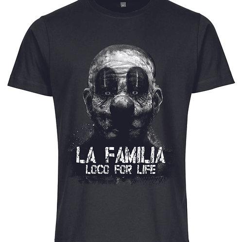 """La Familia Original """"Loco for Life"""" Prime Edition, T-Shirt"""