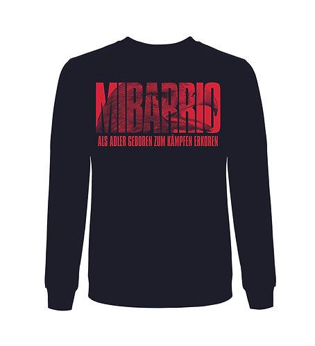 """Mi Barrio  Sweatshirt, """"als Adler geboren zum Kämpfen Erkoren"""", weiß o. schwarz"""