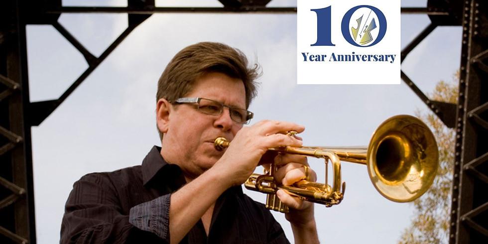 10th Anniversary Celebration with Wayne Bergeron