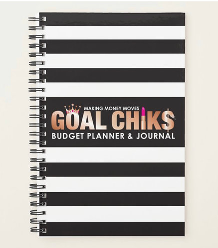 GOAL CHIK$ BUDGET PLANNER & JOURNAL
