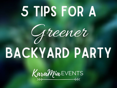 5 Tips for a Greener Backyard Party