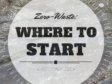 Zero-Waste: Where to Start