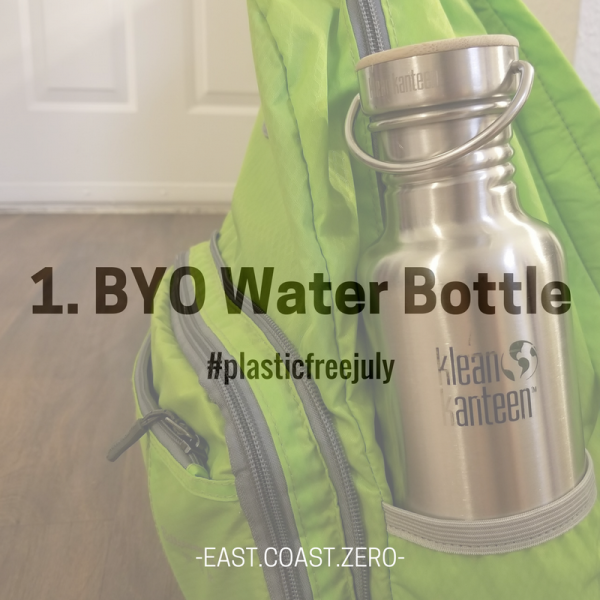 Switch to a reusable water bottle instead of using a single-use plastic one!