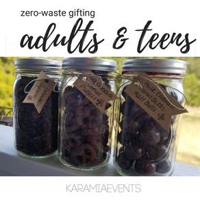 Zero-Waste Gifting: Adults & Teens