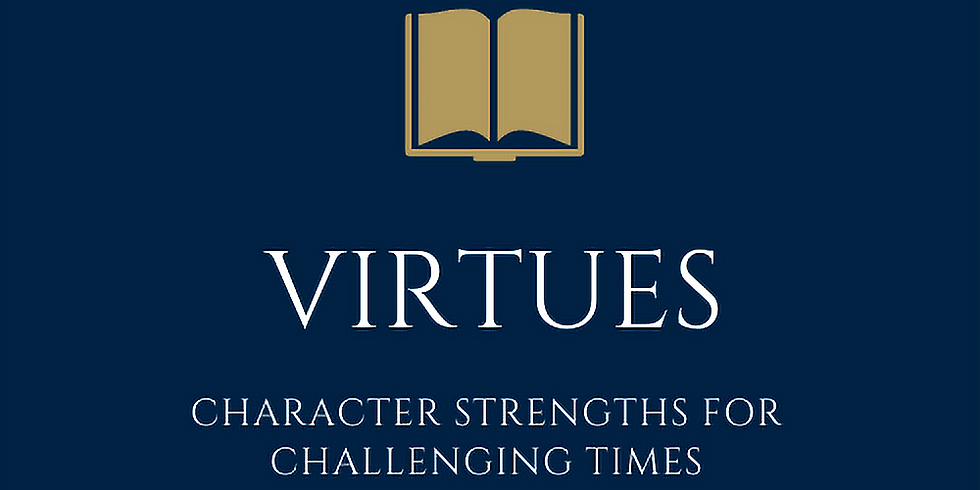 The Virtues Program - Weekly Webinar Discussion