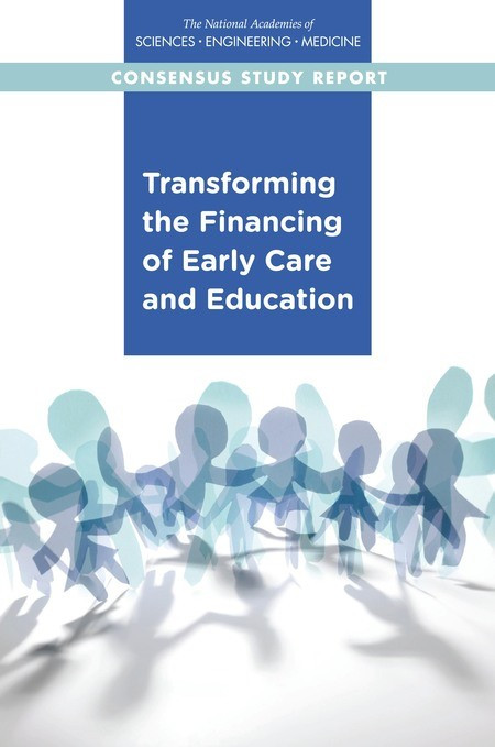 Now Available: Transforming the Financing of Early Care and Education