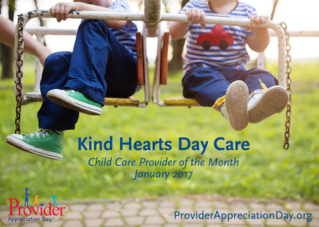 Kind Hearts Day Care – January 2017 Child Care Provider of the Month