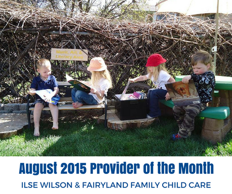 August 2015 Provider of the Month - Ilse Wilson and Fairyland Family Child Care