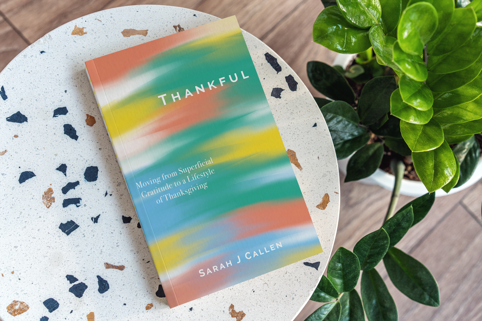 Thankful: Moving from Superficial Gratitude to a Lifestyle of Thanksgiving