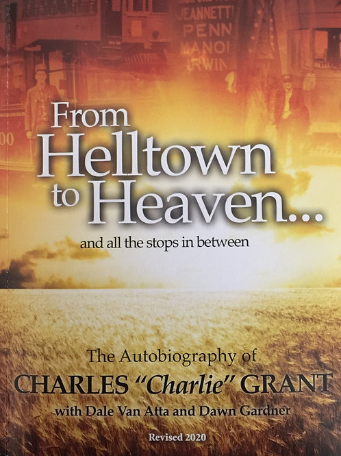 From Helltown to Heaven