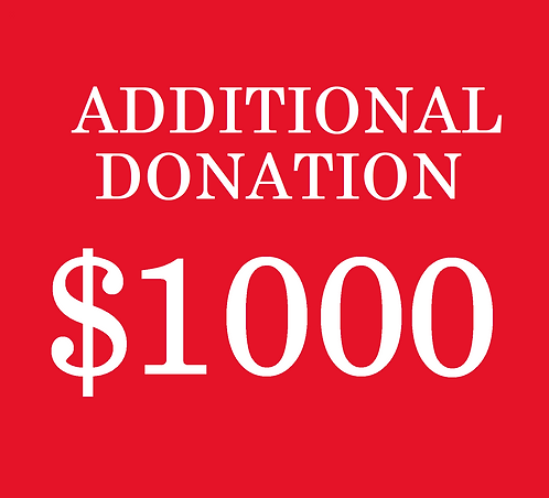 $1000 Additional Donation