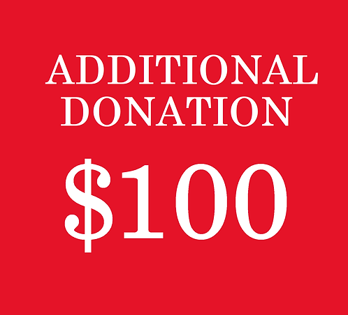 $100 Additional Donation