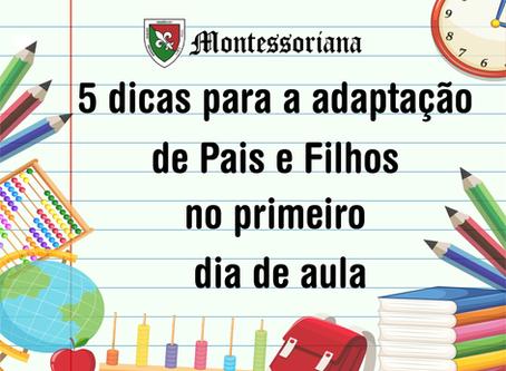 5 dicas para a adaptação de Pais e Filhos no primeiro dia de aula