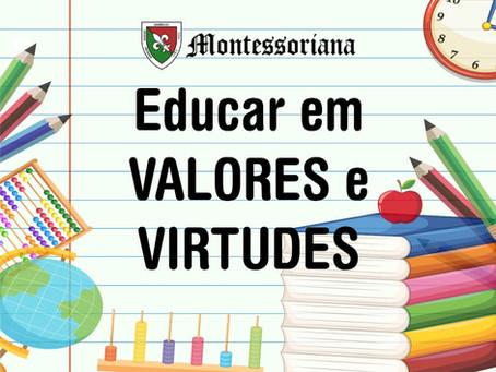 Educar em valores e virtudes