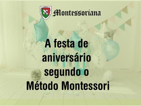 A festa de aniversário segundo o Método Montessori