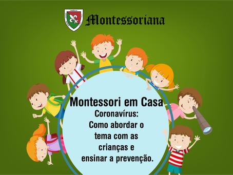 Coronavírus: Como abordar o tema com as crianças e ensinar prevenção.