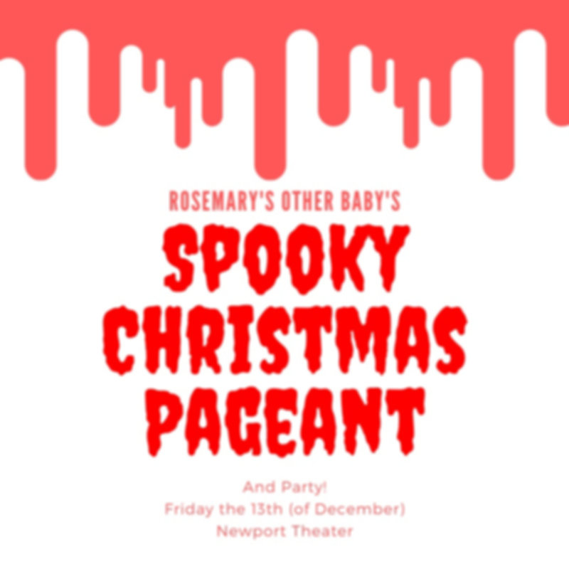 Rosemary's Other Baby's Spooky Christmas Pageant and Party
