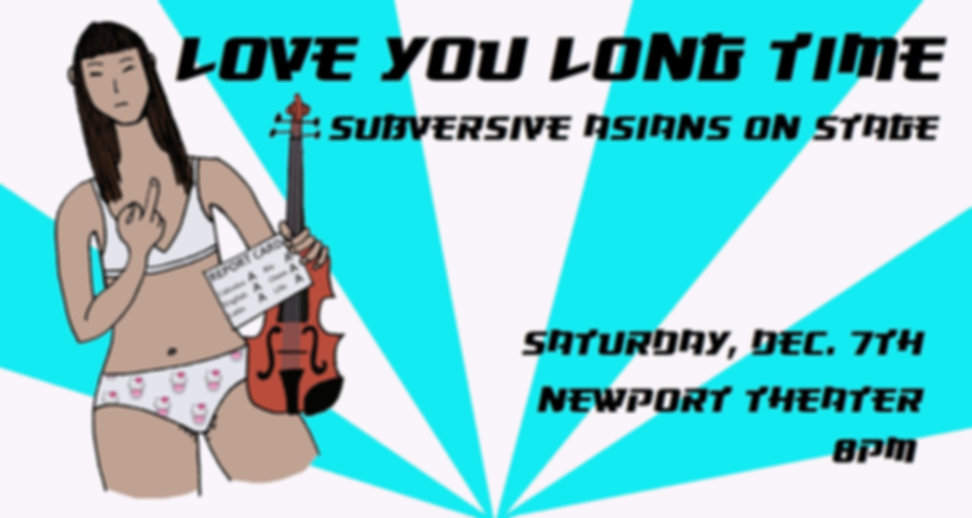 """""""Love You Long Time"""": Subversive Asians Onstage"""