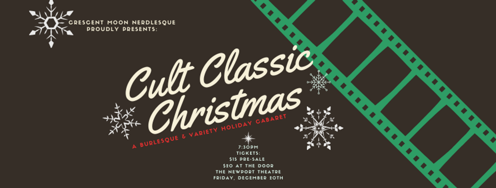 Cult Classic Christmas: A Burlesque & Variety Holiday Cabaret