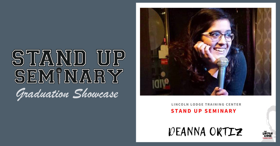 Stand Up Seminary Graduation Showcase with Deanna Ortiz