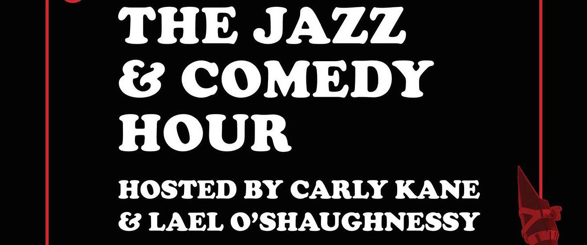 The Jazz and Comedy Hour