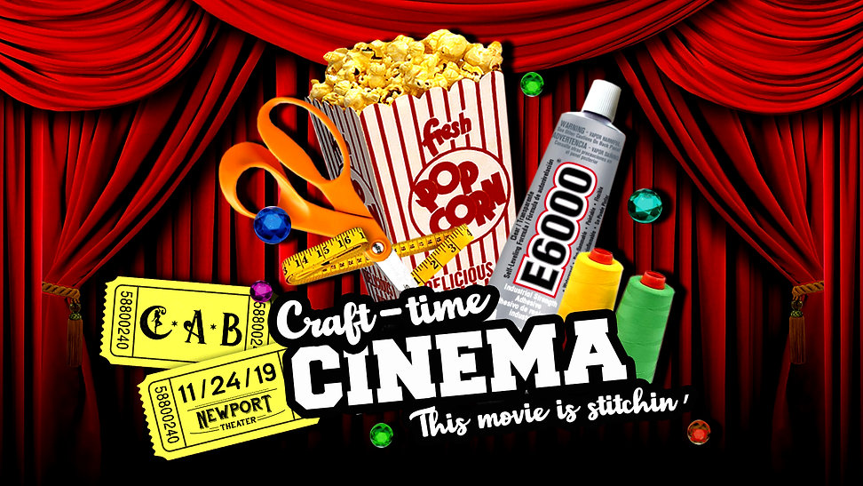 CAB and Newport Present: Craft-time Cinema