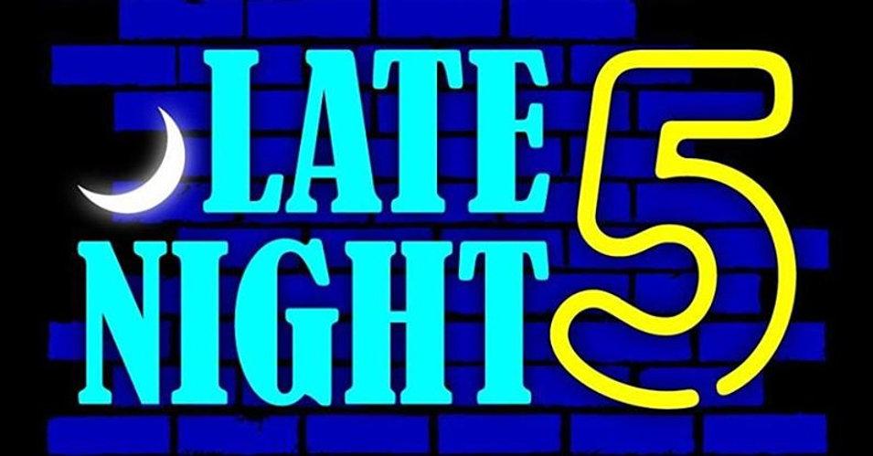 Late Night 5