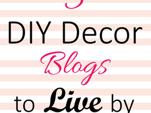 5 DIY Decor Blogs to Live By