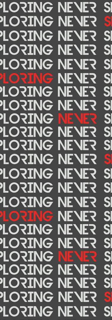 'Never Stop Exploring' Print