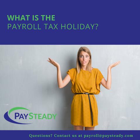 President Trump's Payroll Tax Holiday