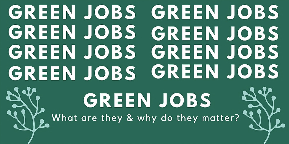 Green Jobs Panel and Q&A