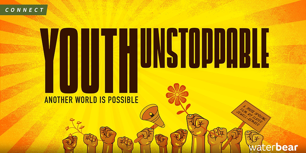 'Youth Unstoppable' Virtual Film Screening with WaterBear