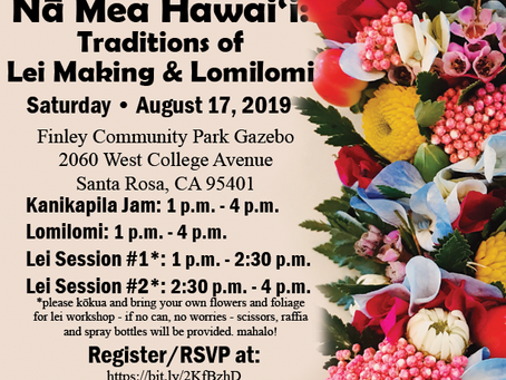 Na Mea Hawai`i: Traditions of Lei Making and Lomilomi
