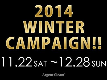 『2014 WINTER CAMPAIGN!!』