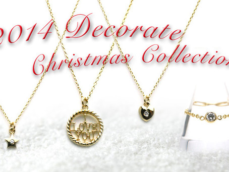 『2014 Decorate Christmas Collection』