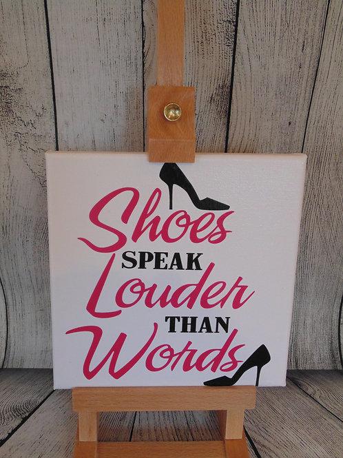 Shoes Speak Louder Canvas