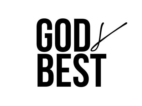 GOD's BEST