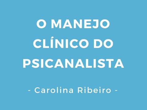 O manejo clínico do psicanalista